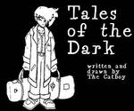 Tales of the Dark title by Catboy-Trades