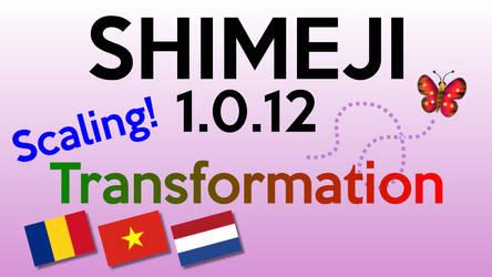 Shimeji 1.0.12 - Scaling and Transformation! by KilkakonOfficial