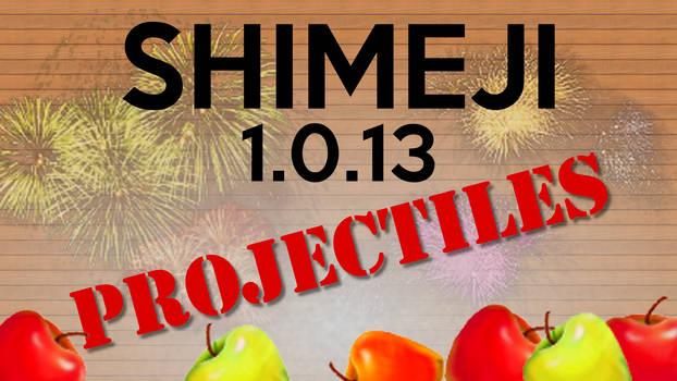 Shimeji 1.0.13 - Projectiles!