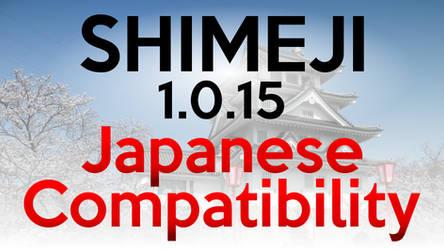 Shimeji 1.0.15 - Japanese Backwards Compatibility!