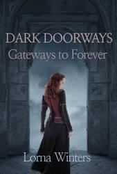 Dark Doorways: Gateways to Forever