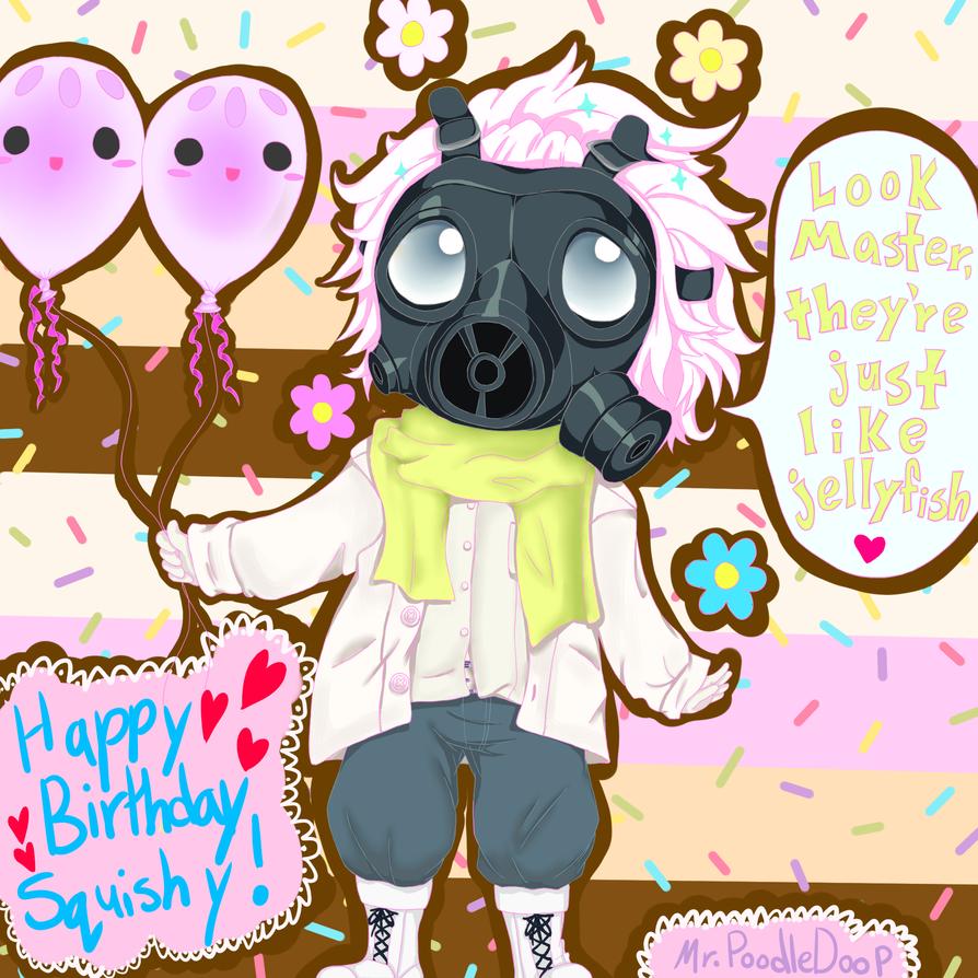 Happy Birthday Squishy2014 by MrPoodleDoop