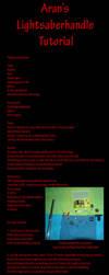 Lightsaber Handle Tutorial by Aran-Jtar