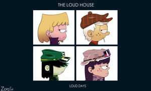 The Loud House - Loud Days by ZeroString