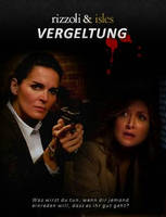 Vergeltung - Rizzoli  Isles FF-Cover by Alistanniel