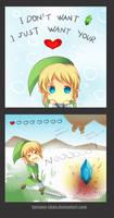 -- Zelda: I just want a heart --