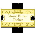 Show Entry Ticket by SecretWindow11