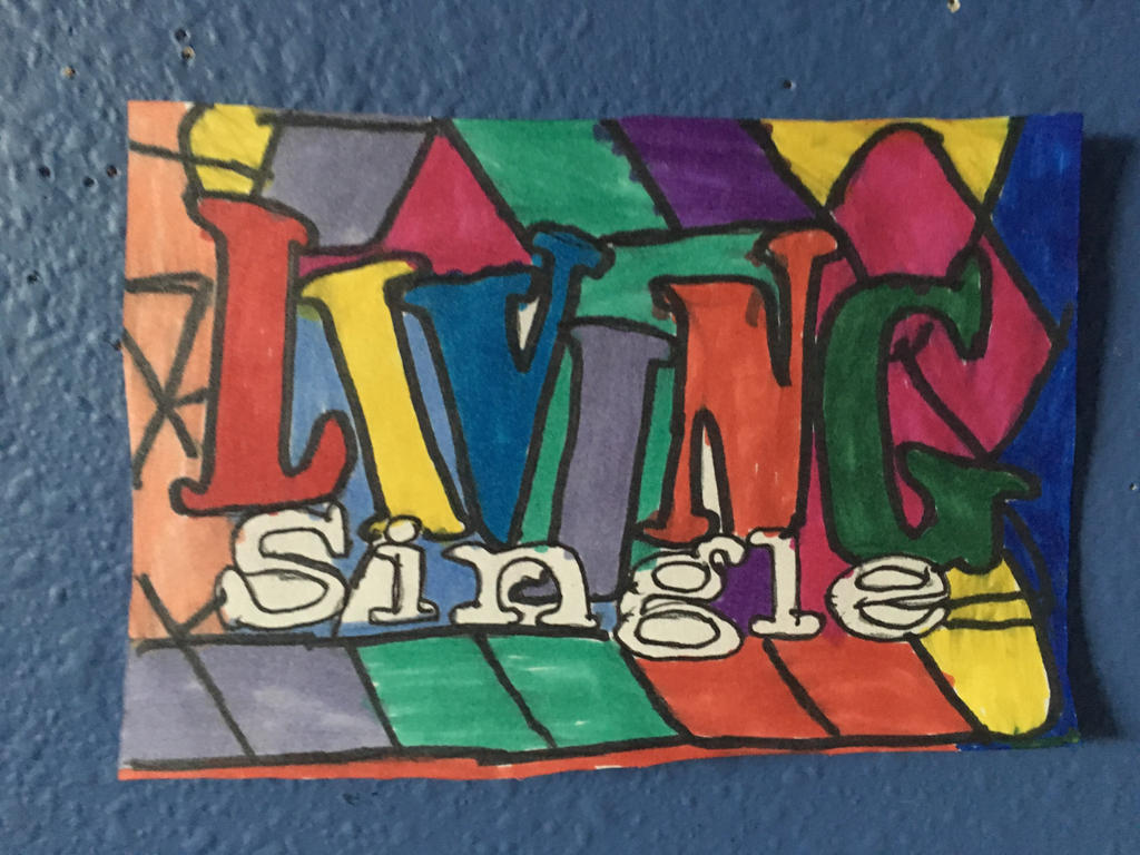 Living Single Art Colorful Design Drawing By NWeezyBlueStars23 On