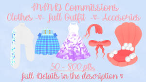 UPDATED OPEN MMD COMMISSIONS!