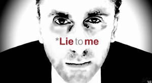Lie to Me black and white