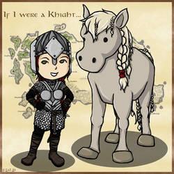 If I were a knight