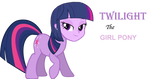 Twilight the Girl Pony