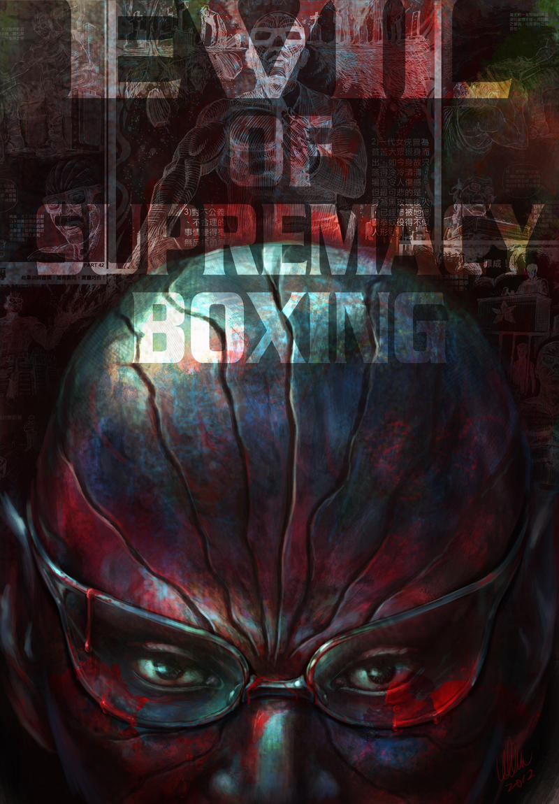 EVIL OF SUPREMACY BOXING by tman2009