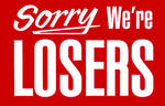 Sorry, we're losers by rebelx