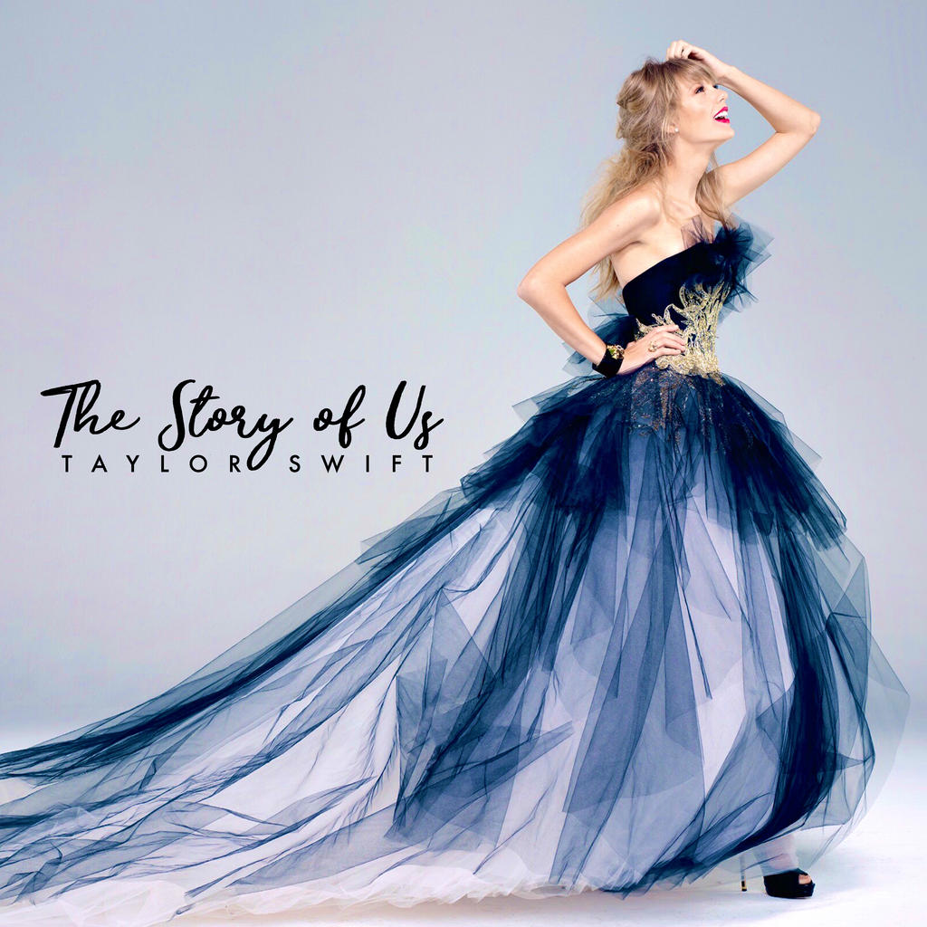 Taylor Swift The Story Of Us By Summertimebadwi On Deviantart
