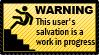 My Salvation is a Work In Progress