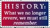 What We No Longer Revere, We Must Still Remember