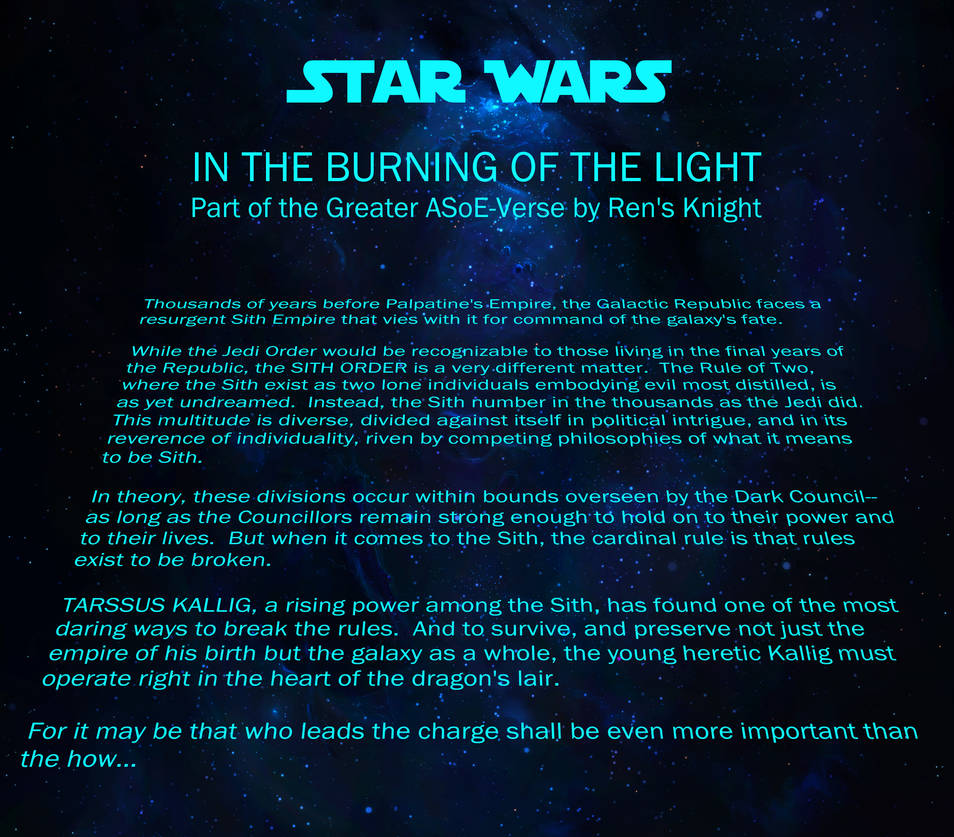 In the Burning of the Light Opening Crawl