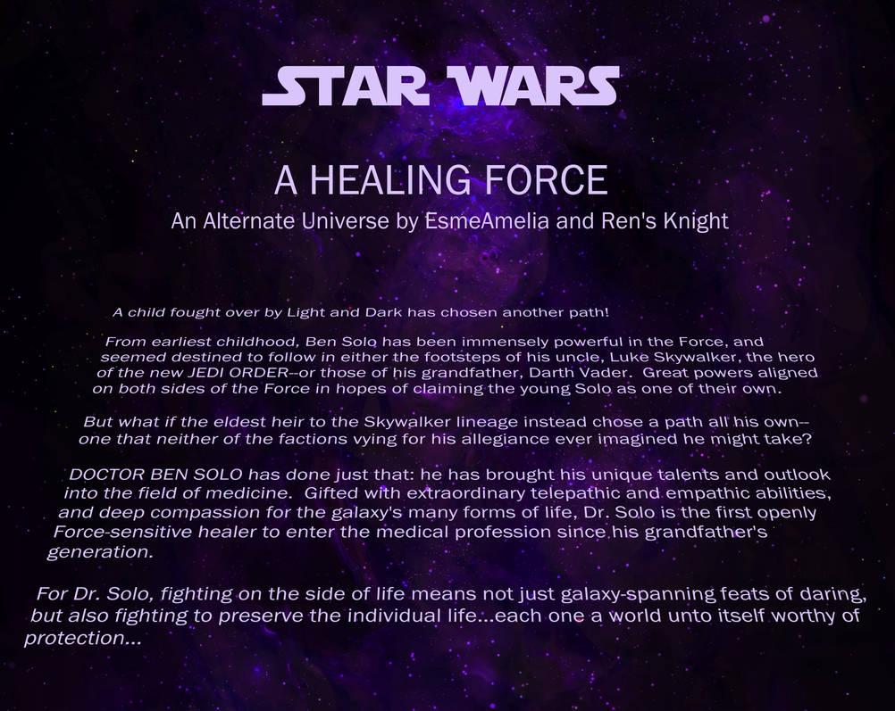 A Healing Force Opening Crawl