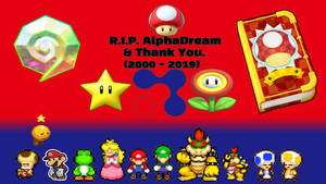 R.I.P. AlphaDream And Thank You. by supercharlie623