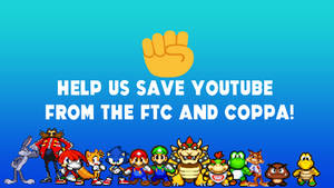 Help Us Save Youtube From The FTC And Coppa! by supercharlie623