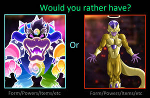 Powers of Dreamy Bowser or Golden Frieza by supercharlie623