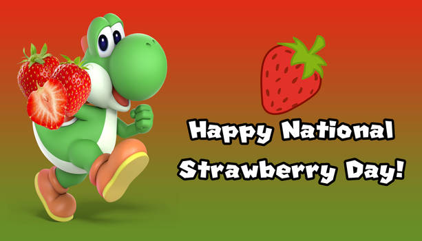 Happy National Strawberry Day!