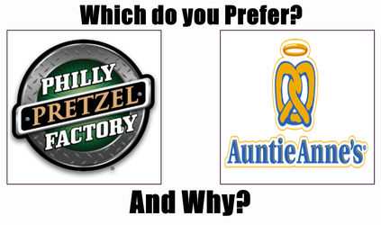 Philly Pretzel Factory or Auntie Anne's by supercharlie623