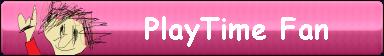 PlayTime Fan by PikachuDM