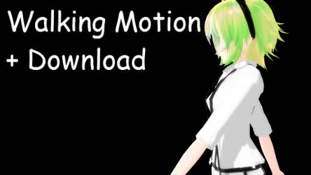 MMD Walking Motion + DL by Daiana-kagamine