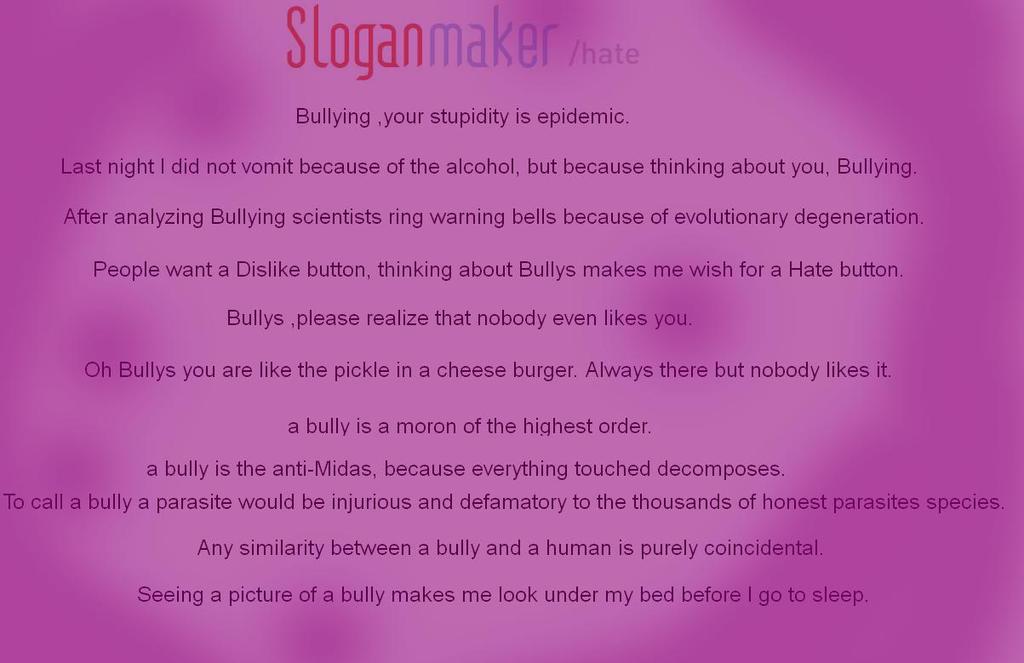 Anti Bullying Slogans For Children Anti Bully Slogans by