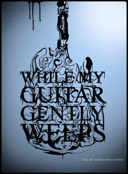 My Guitar Gently Weeps