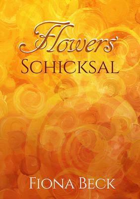 Flower schicksal 3