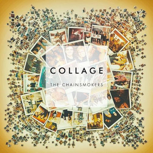 The Chainsmokers - Collage (EP) Download