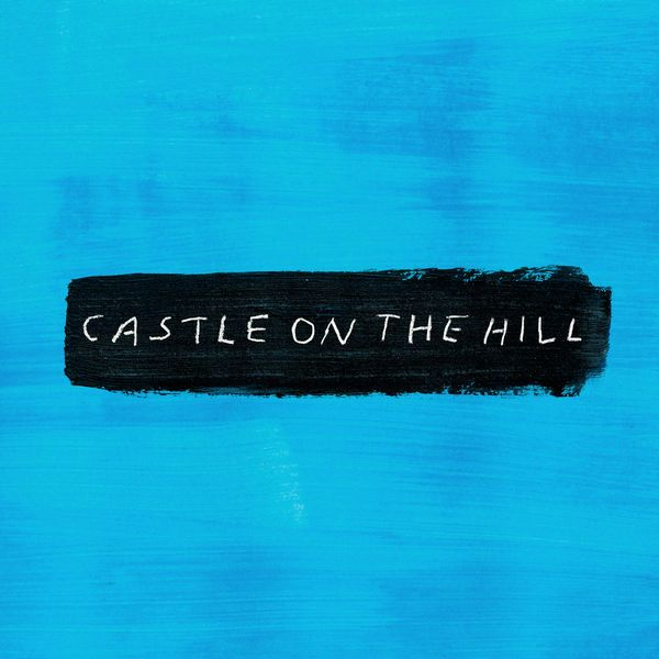 Ed Sheeran - Castle on the Hill [Single] by MusicUrban