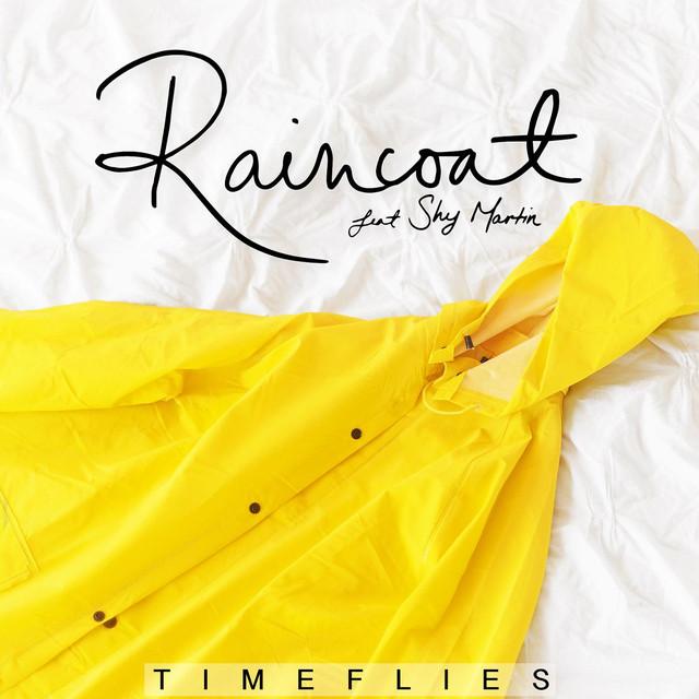 Timeflies - Raincoat ft Shy Martin by MusicUrban