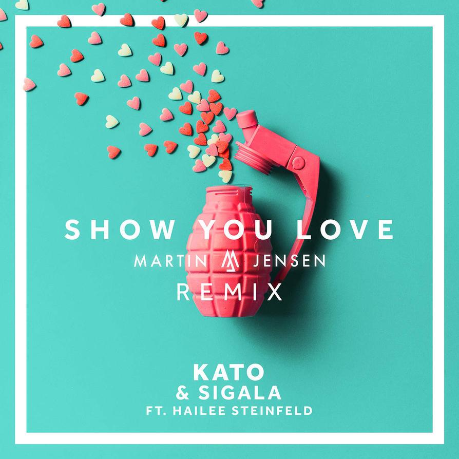 KATO - Sigala - Show You Love[Martin Jensen Remix] by MusicUrban