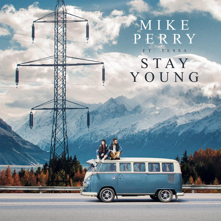 Mike Perry - Stay Young ft. Tessa by MusicUrban