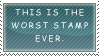 Worst stamp ever by Queen-of-Ice-Heart