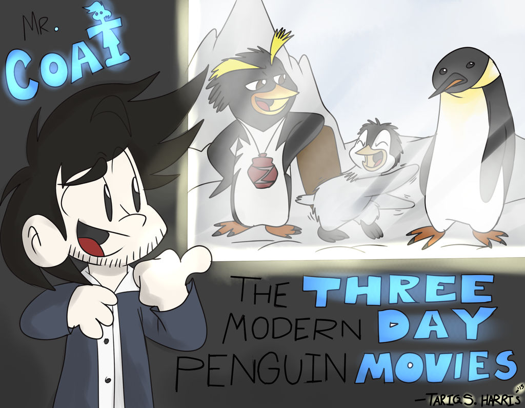 Mr. Coat and the Three Modern Day Penguin Movies