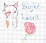 Brightheart !!