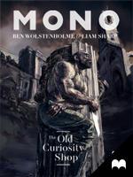 Mono - The Old Curiosity Shop: Ep. 1