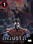 Injustice: Gods Among Us - Year Two - Episode 1