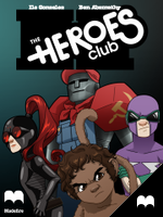 The Heroes Club - Episode 4 by MadefireStudios