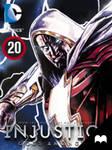 Injustice: Gods Among Us - Episode 20