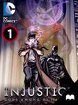Injustice: Gods Among Us - Year Three - Episode 1