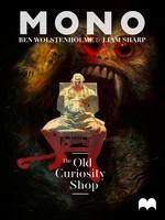 Mono - The Old Curiosity Shop - Episode 6