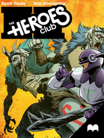 The Heroes Club - Dreams: #2 by MadefireStudios