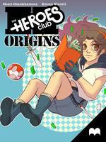 Heroes Club: Origins - #1