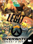 Overwatch - Junkrat  Roadhog: Going Legit